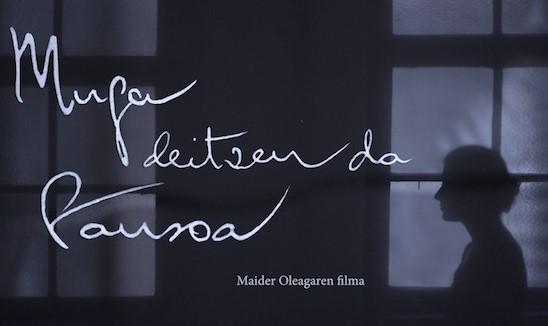 'Muga  deitzen  da  Pausoa'  filma  maiatzaren  24an  estreinatuko  da  Bilbo  eta  Donostiako  zinema  aretoetan