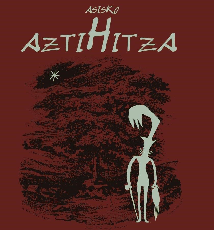 'AztiHitza',  Agosti  Xahoren  liburu  biografikoa  aurkeztu  du  Asisko  Urmenetak
