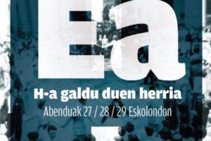 'Ea,  H-a  galdu  duen  herria'  izenburupean,  hiru  eguneko  egitaraua  antolatu  dute  Ean