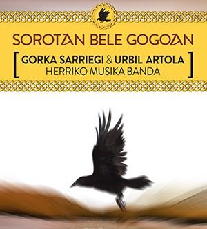 'Sorotan  Bele  Gogoan'  musika  ikuskizuna  prestatu  dute  taldearen  kantu  ezagunenekin