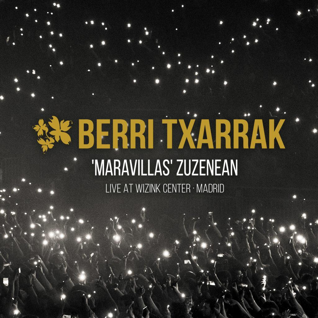 'Maravillas'  abestiaren  zuzeneko  bertsioa  aurkeztu  du  Berri  Txarrak  taldeak