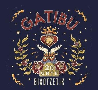 'Bixotetik'  kontzertua  2021eko  azaroaren  13an  egingo  du  Gatibu  taldeak