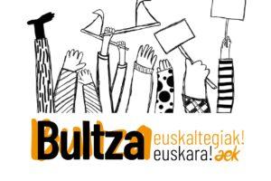 Euskalduntze-mugimenduaren  garrantzia  plazaratzeko,  'Bultza  euskaltegiak!  Bultza  euskara!'  dinamika  abian