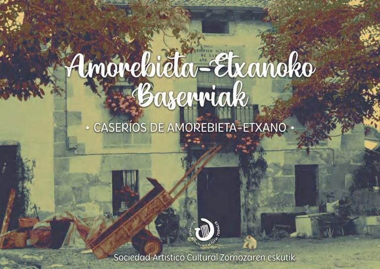 'Amorebieta-Etxanoko  baserriak'  liburua  aurkeztu  dute,  herriko  baserrien  argazkiekin