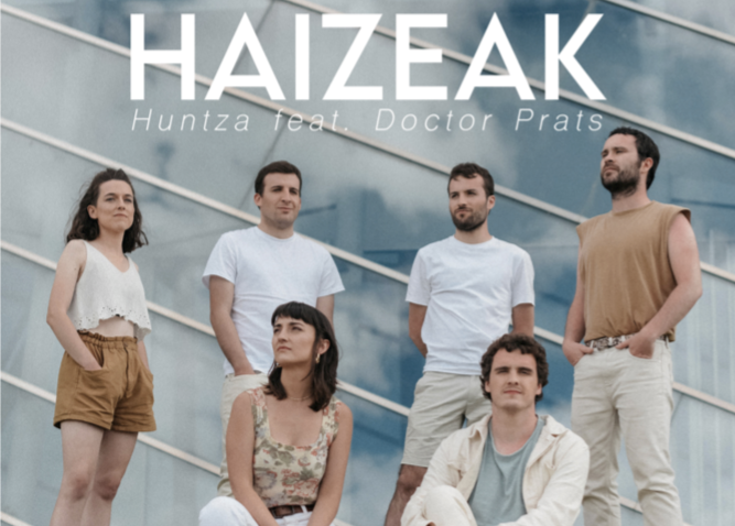 Huntza  taldeak  Doctor  Prats  talde  katalanarekin  batera  'Haizeak'  kanta  aurkeztu  du